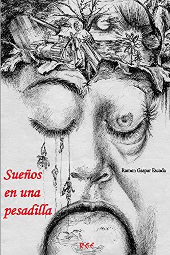 9788461712267: Sueños en una pesadilla (Spanish Edition)