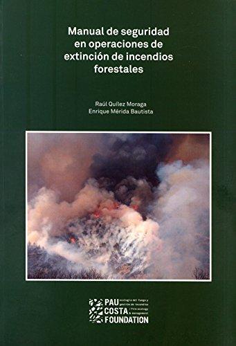 9788461713233: Manual de seguridad en operaciones de extinción de incendios forestales