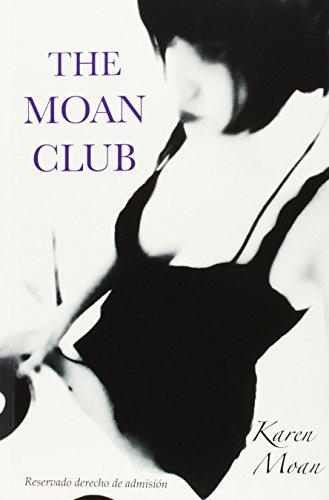THE MOAN CLUB: Karen Moan