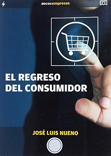 9788461719976: El regreso del consumidor