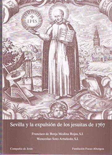 9788461724611: Sevilla y La Expulsion De Los Jesuitas De 1767