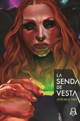 9788461725694: La senda de Vesta