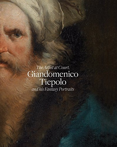 9788461728541: Giandomenico Tiepolo and His Fantasy Portraits: The Artist at Court