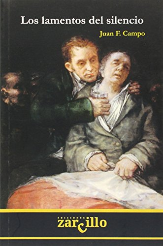 Los lamentos del silencio: sobre pintura y: Campo Echevarría, Juan