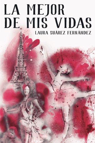 9788461743988: La Mejor de mis Vidas (Spanish Edition)