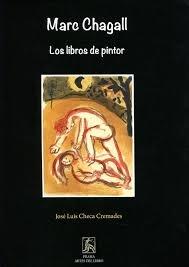 Marc Chagall. Los libros de pintor: Checa Cremades, José