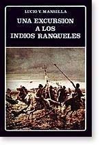 9788466001151: Una Excursion a Los Indios Ranqueles (Biblioteca Ayacucho) (Spanish Edition)