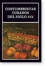 9788466001236: Costumbristas cubanos del siglo XIX