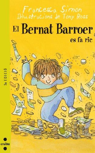 9788466104036: El Bernat Barroer es fa ric