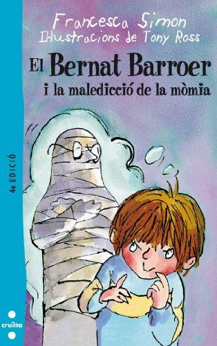 9788466104807: El Bernat Barroer i la maledicció de la mòmia