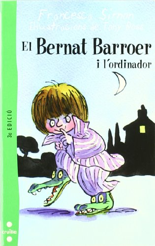 9788466104814: El Bernat Barroer i l'ordinador