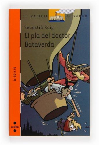 9788466105088: El pla del doctor Bataverda
