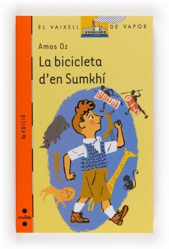 9788466106269: La bicicleta d'en Sumkhí: 132 (El Barco de Vapor Naranja)