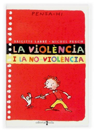 9788466106351: La violencia i la no-violencia (+8)
