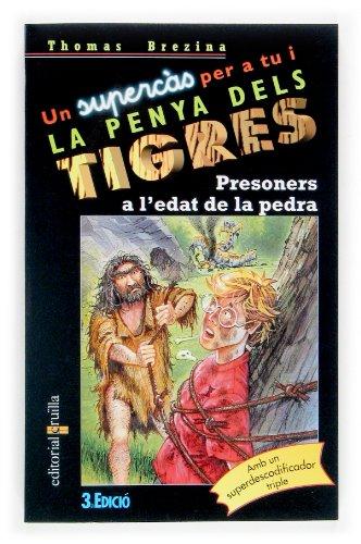 Presoners a l'edat de la pedra: Brezina, Thomas; Miralles