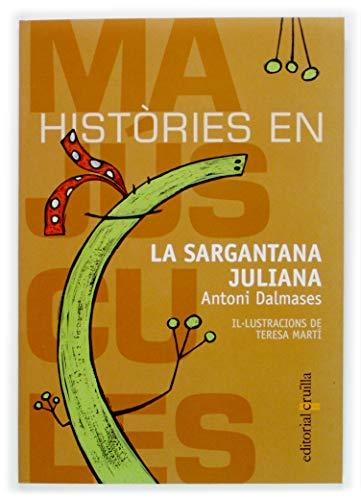 9788466106979: La sargantana Juliana (Histories en majuscules)