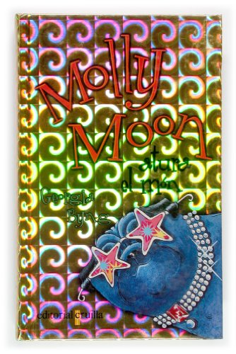 9788466107310: Molly Moon atura el mA³n