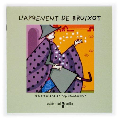 9788466107419: APRENENT DE BRUIXOT, L'