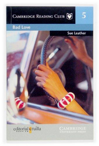 9788466108232: Bad Love Cruilla Edition (Cambridge English Readers)