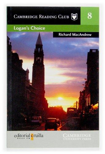 9788466108263: Logan's Choice Cruilla Edition