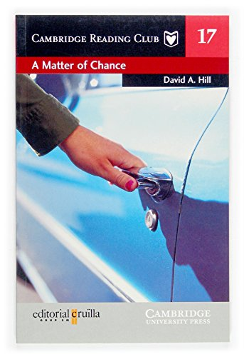 9788466108355: A Matter of Chance Cruilla Edition (Cambridge English Readers)