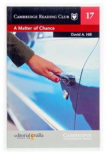 9788466108355: A Matter of Chance Cruilla Edition (Cambridge English Readers)