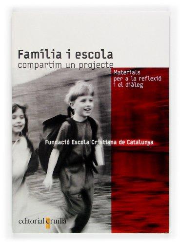 9788466109772: Família i escola. Compartim un projecte