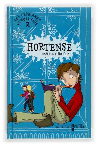 9788466109963: Hortense (Les germanes verdelaine)