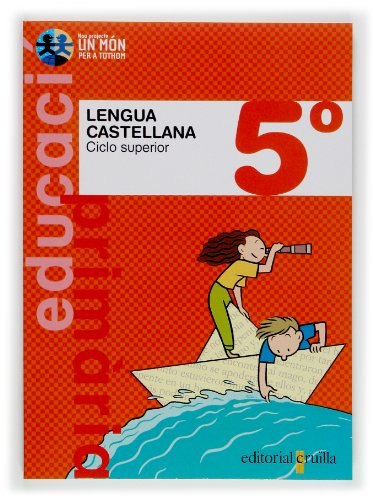 9788466111713: Lengua castellana. 5º Primaria. Ciclo superior. Nou Projecte Un Món per a Tothom
