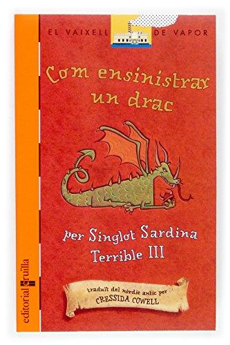 9788466112550: Com ensinistrar un drac