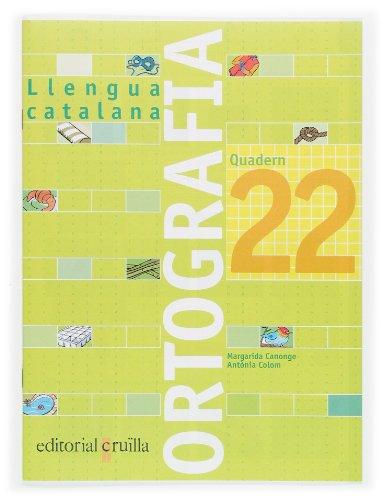 9788466112833: Quadern ortografia 22. Llengua catalana - 9788466112833