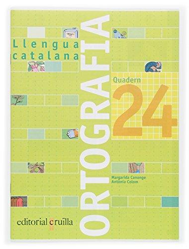 9788466112857: Quadern ortografia 24. Llengua catalana - 9788466112857