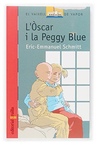 9788466112932: L'Òscar i la Peggy Blue (Barco de Vapor Roja)