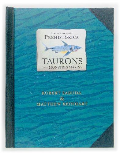 9788466114134: Enciclopèdia prehistòrica: taurons