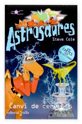 9788466114431: Canvi de cervells (Astrosaurus)