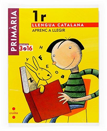 9788466115056: Llengua catalana. Aprenc a llegir. 1 Primària. Projecte 3.16 - 9788466115056