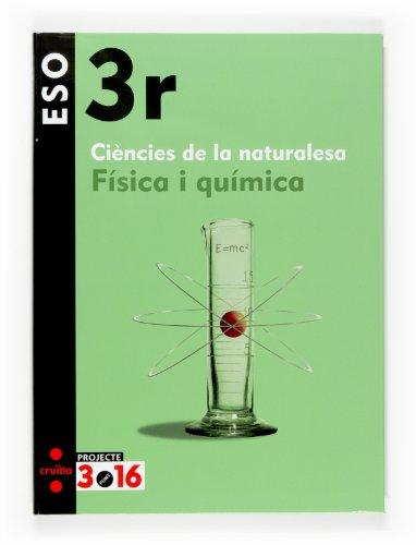 9788466115230: Física i química. Ciències de la naturalesa. 3 ESO. Projecte 3.16 - 9788466115230