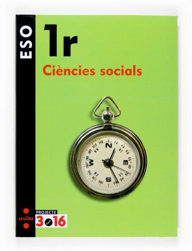 9788466116077: Ciències socials. 1 ESO. Projecte 3.16