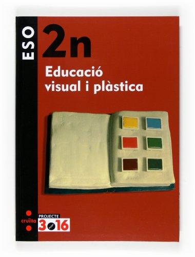 9788466116084: Educació visual i plàstica. 2 ESO. Projecte 3.16 - 9788466116084