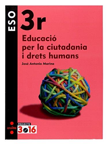 9788466116305: Educació per la ciutadania i drets humans. 3 ESO. Projecte 3.16