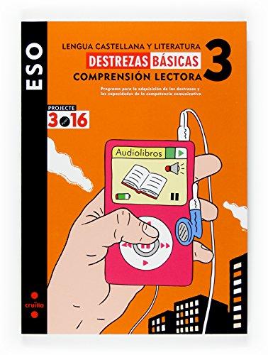 9788466116343: Lengua castellana y literatura. Comprensión lectora 3. Destrezas básicas. ESO. Projecte 3.16 - 9788466116343