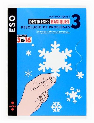9788466116350: Matemàtiques. Destreses bàsiques. Resolució de problemes. 3 ESO. Projecte 3.16 - 9788466116350