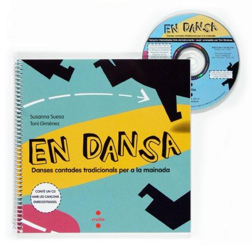9788466116657: En dansa. Danses cantades tradicionals per a la mainada - 9788466116657