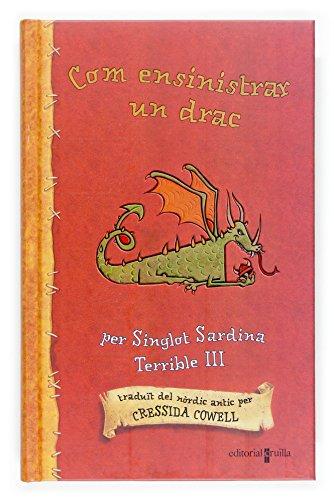 9788466117210: Com ensinistrar un drac (Les aventures d'en singlot sardina terri)