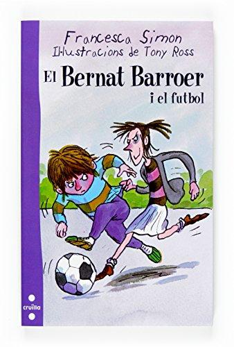 9788466117814: El Bernat Barroer i el futbol
