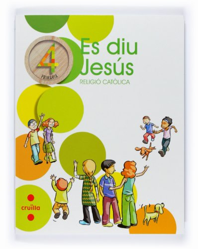 9788466118927: Religió catòlica, Es diu Jesús. 4 Primària - 9788466118927