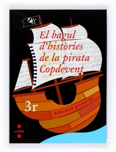 9788466119160: El bagul d'històries de la pirata Copdevent. 3r Educació Primària