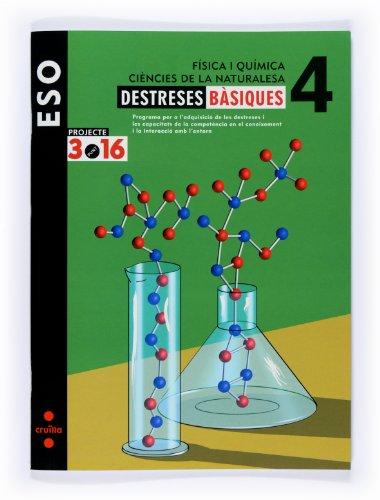 9788466119191: Física i química. Ciències de la naturalesa. 4 ESO. Projecte 3.16. Destreses bà siques