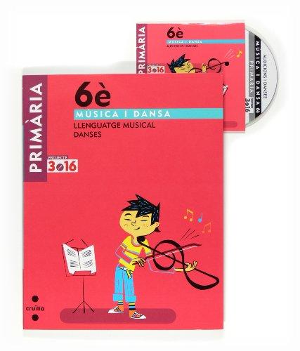 9788466122191: Música i dansa. Llenguatge musical. Danses. 6 Primària. Projecte 3.16 - 9788466122191