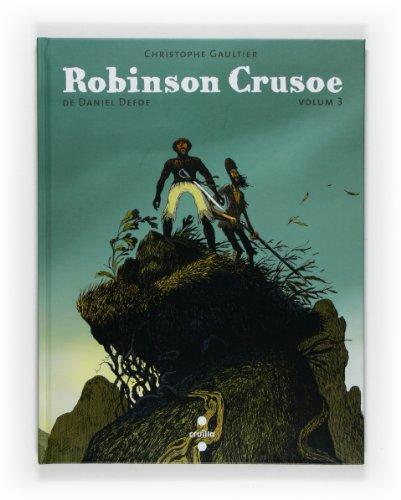 9788466123051: Robinson Crusoe. Volum 3 (Els classics en vinyetes)